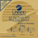 All The Earth Will Sing Your Praises image