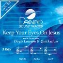 Keep Your Eyes On Jesus image