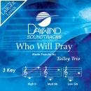 Who Will Pray image