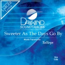 Sweeter As The Days Go By image
