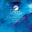 Walk Around Me Jesus image