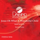 Jesus Oh What a Wonderful Child image