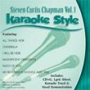 Karaoke Style: Steven Curtis Chapman, Vol. 1