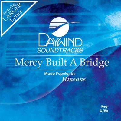 Mercy Built a Bridge