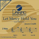 Let Mercy Hold You