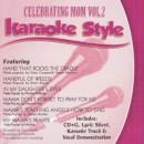 Karaoke Style: Celebrating Mom, Vol. 2